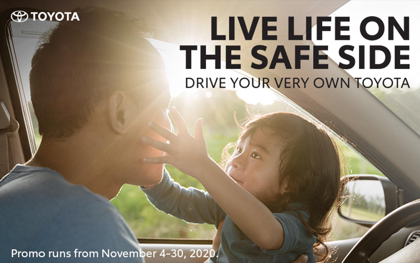 Toyota deals help you Live Life on the Safe Side and offer special support for Toyota customers